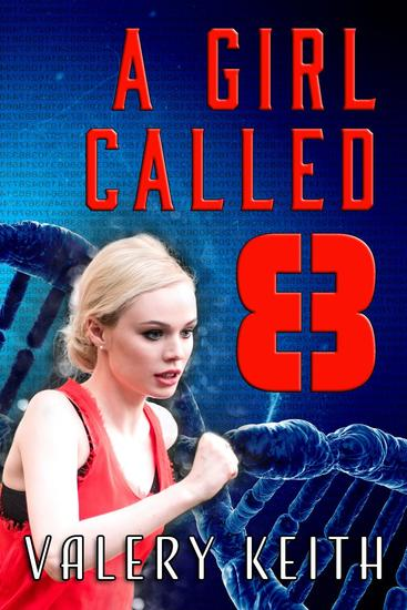 A Girl Called Eight - The Sentinel Series #2 - cover