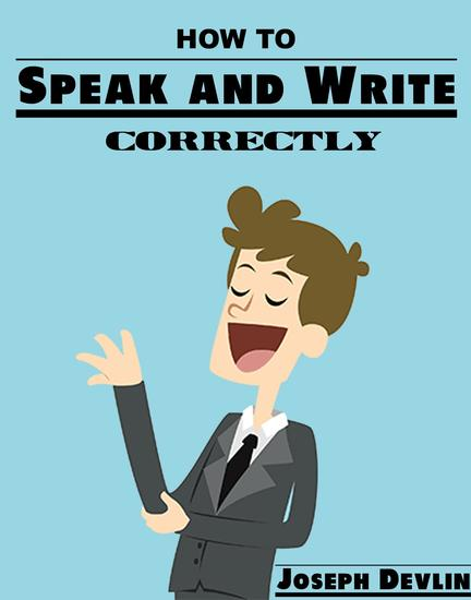 How to Speak and Write Correctly - cover