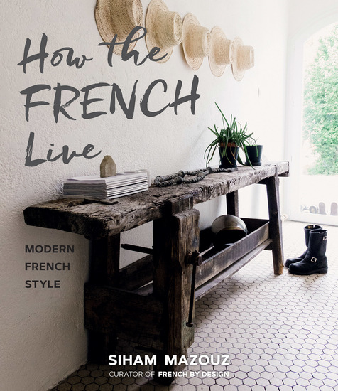 How the French Live - Modern French Style - cover