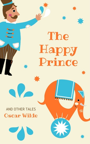 The Happy Prince and Other Tales - cover