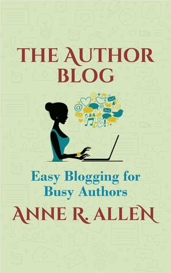 The Author Blog: Easy Blogging for Busy Authors - cover