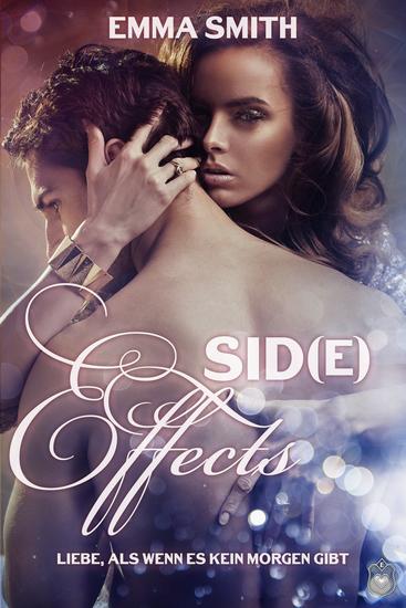 Sid(e) Effects - Liebe als wenn es kein Morgen gibt - cover