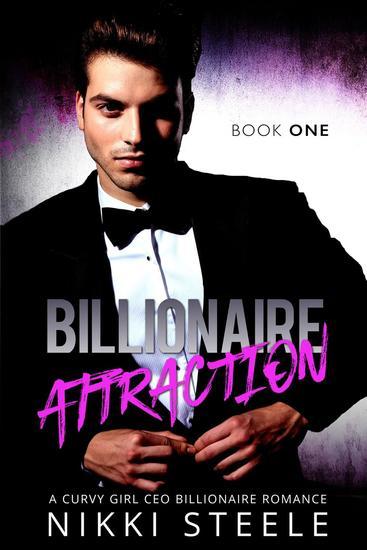 Billionaire Attraction Book One - Billionaire Attraction #1 - cover
