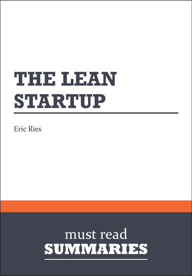 Summary: The Lean Startup Eric Ries - cover