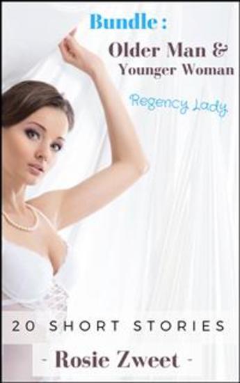 Older Man & Younger Woman - 20 Regency Short Stories - cover