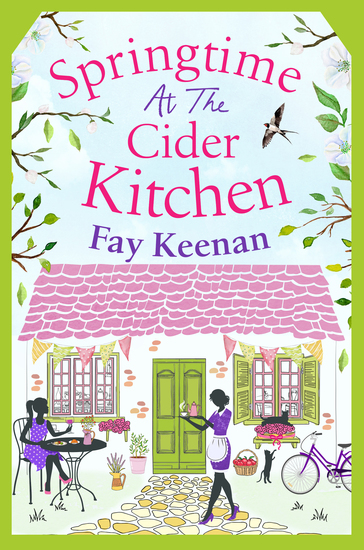 Springtime at the Cider Kitchen - The perfect feel-good romantic read - cover