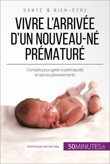 Vivre l'arrivée d'un nouveau-né prématuré - cover