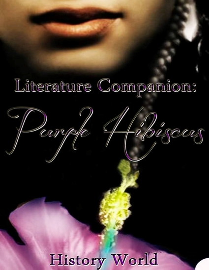 Literature Companion: Purple Hibiscus - cover