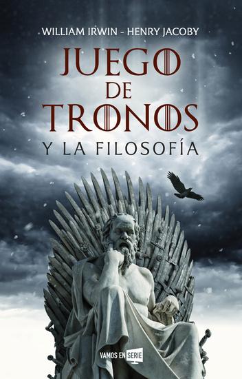 Juego de tronos y la filosofía - cover