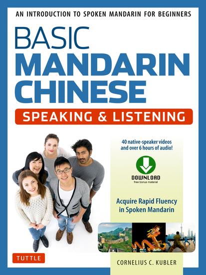 Basic Mandarin Chinese - Speaking  U0026 Listening Textbook