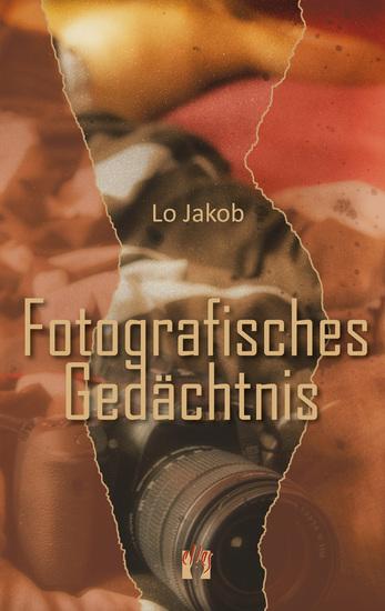 Fotografisches Gedächtnis - Liebesroman - cover