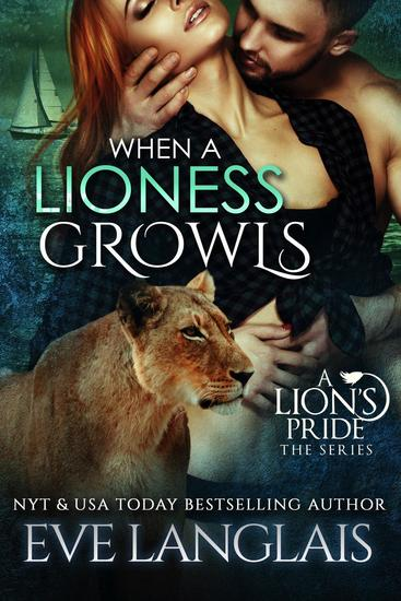 When A Lioness Growls - A Lion's Pride #7 - cover