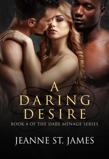 A Daring Desire - The Dare Ménage Series #4 - cover