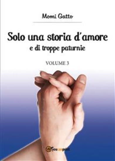 Solo una storia d'amore e di troppe paturnie Volume 3 - cover