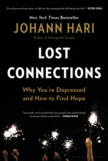 Lost Connections - Uncovering the Real Causes of Depression – and the Unexpected Solutions - cover