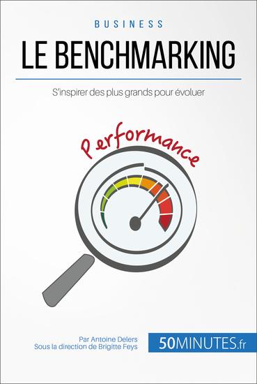 Le benchmarking - S'inspirer des plus grands pour évoluer - cover