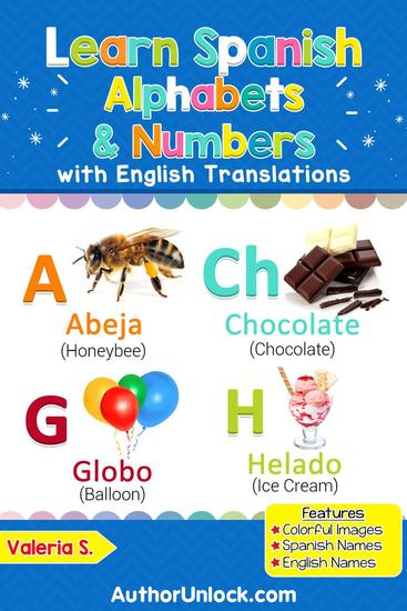 Learn Spanish Alphabets & Numbers - Spanish for Kids #1 - cover
