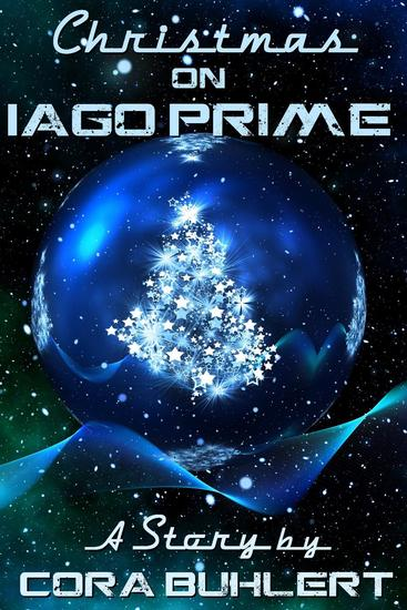 Christmas on Iago Prime - A Year on Iago Prime #2 - cover
