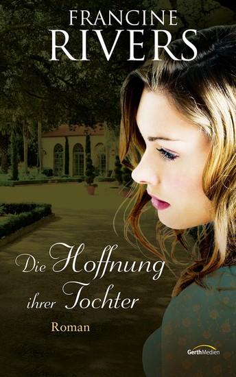 Die Hoffnung ihrer Tochter - Roman - cover