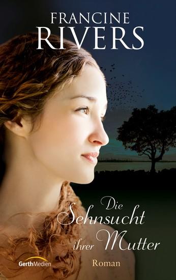 Die Sehnsucht ihrer Mutter - Roman - cover