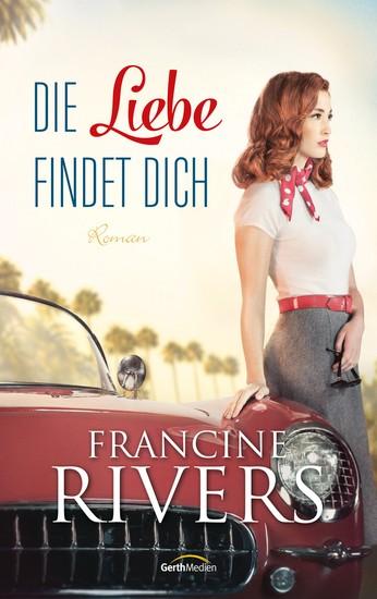 Die Liebe findet dich - Roman - cover