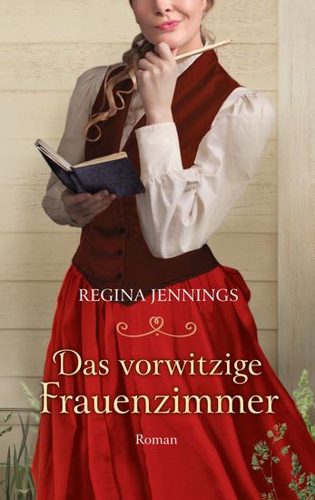 Das vorwitzige Frauenzimmer - Roman - cover