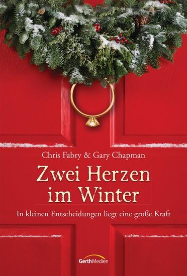 Zwei Herzen im Winter - In kleinen Entscheidungen liegt eine große Kraft Erzählung - cover