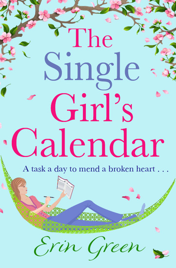 The Single Girl's Calendar - A fantastic feel-good Rom Com - cover
