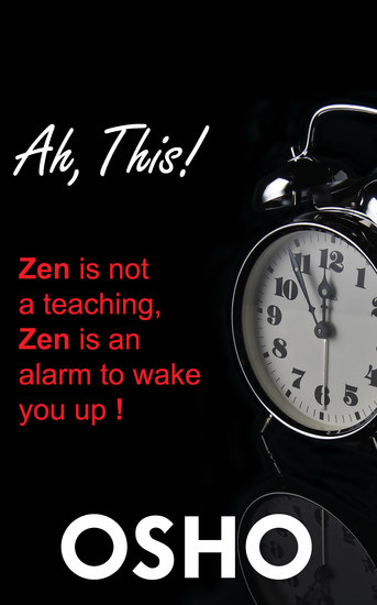 Ah This! - Zen Is Not a Teaching Zen Is an Alarm to Wake You Up! - cover