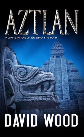 Aztlan- A Story from the Dane Maddock Universe - Dane Maddock Universe #1 - cover