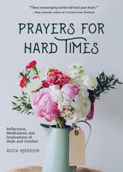 Prayers for Hard Times - Reflections Meditations and Inspirations of Hope and Comfort - cover