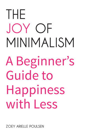 The Joy of Minimalism - A Beginner's Guide to Happiness with Less - cover