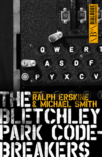 The Bletchley Park Codebreakers - cover