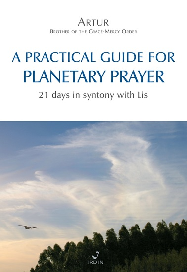 A practical guide for Planetary Prayer - 21 days in syntony with Lis - cover