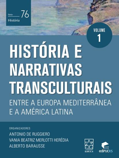 História e narrativas transculturais entre a Europa Mediterrânea e a América Latina - cover