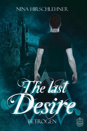 The Last Desire - Betrogen - cover