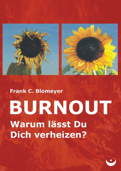 Burnout - Warum lässt Du Dich verheizen? - cover