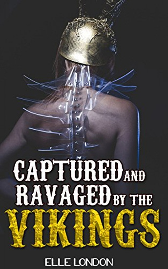 Captured And Ravaged By The Vikings - cover
