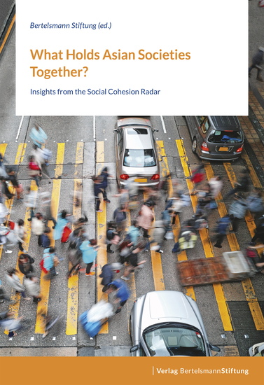 What Holds Asian Societies Together? - Insights from the Social Cohesion Radar - cover