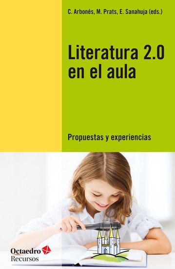 Literatura 20 en el aula - Propuestas y experiencias - cover