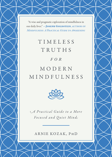 Timeless Truths for Modern Mindfulness - A Practical Guide to a More Focused and Quiet Mind - cover