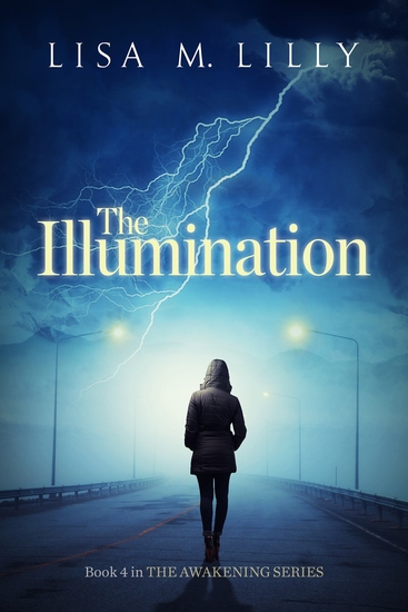 The Illumination - Book 4 in The Awakening Series - cover