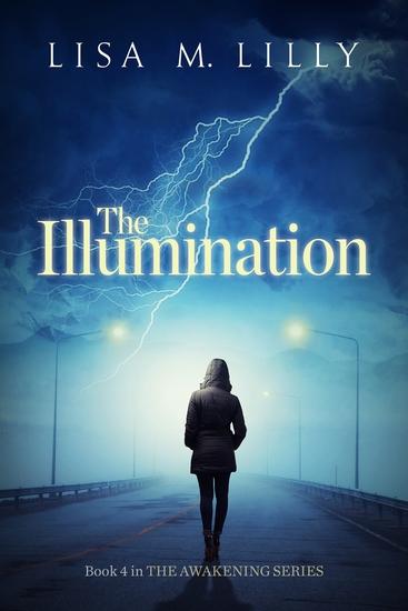 The Illumination - Book 4 in The Awakening Series - cover