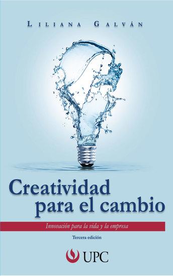 Creatividad para el cambio - Innovación para la vida y la empresa - cover