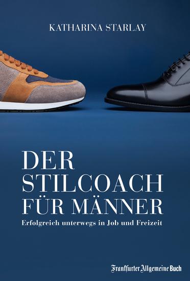 Der Stilcoach für Männer - Erfolgreich unterwegs in Job und Freizeit - cover