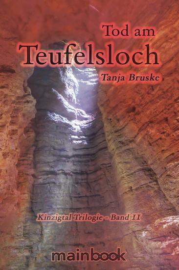 Tod am Teufelsloch - Kinzigtal Trilogie - Band 2: ein historischer Mystery-Roman - cover