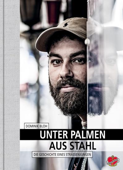 Unter Palmen aus Stahl - Die Geschichte eines Straßenjungen - cover