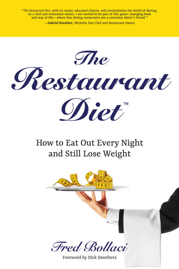 The Restaurant Diet - How to Eat Out Every Night and Still Lose Weight - cover