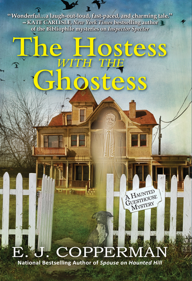 The Hostess With the Ghostess - A Haunted Guesthouse Mystery - cover