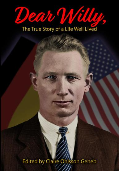 Dear Willy The True Story of a Life Well Lived - cover